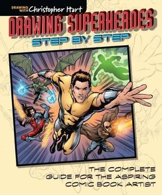 Drawing Superheroes Step by Step book