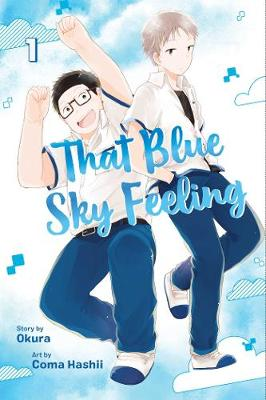 That Blue Sky Feeling, Vol. 1 by Okura