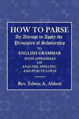 How to Parse by Rev Edwin a Abbott
