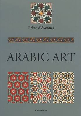 Arabic Art by Prisse d'Avennes