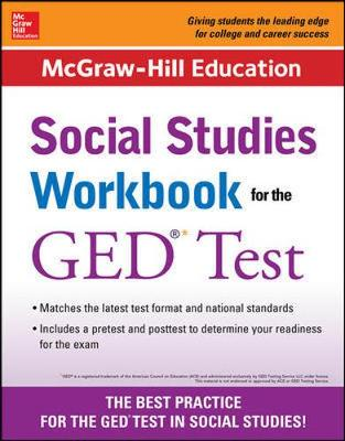 McGraw-Hill Education Social Studies Workbook for the GED Test by Mcgraw-Hill Education Editors