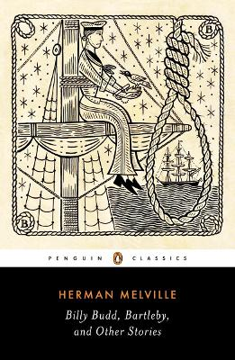 Billy Budd, Bartleby, and Other Stories by Herman Melville