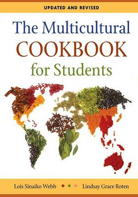 The Multicultural Cookbook for Students, 2nd Edition by Lois Sinaiko Webb