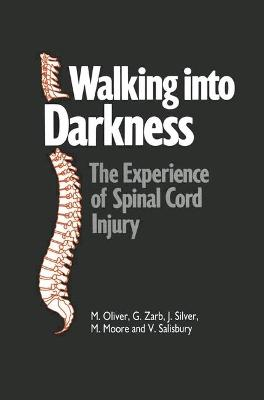 Walking into Darkness by Michael Oliver