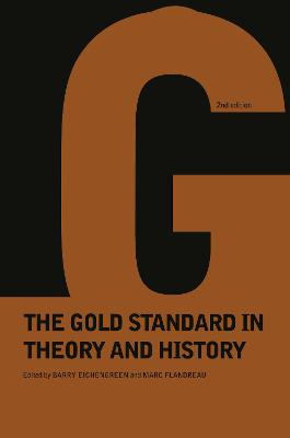 Gold Standard In Theory & History book