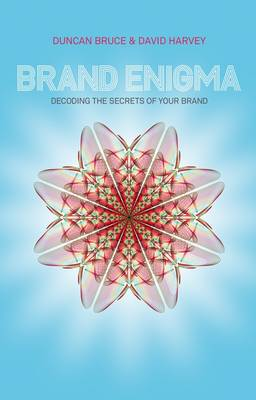 Brand Enigma - Decoding the Secrets of Your   Brand book