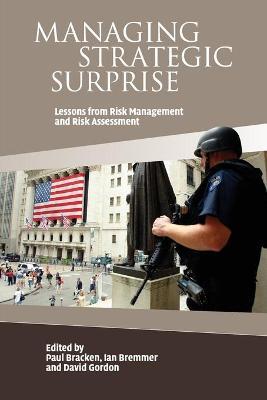 Managing Strategic Surprise by Paul Bracken