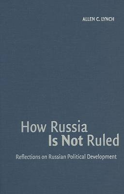 How Russia Is Not Ruled book