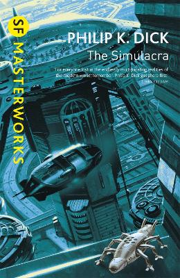 Simulacra by Philip K. Dick