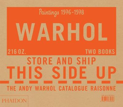 The Andy Warhol Catalogue Raisonne, Paintings 1976-1978 book