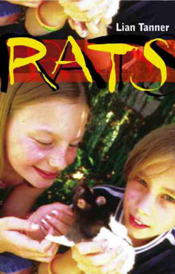 Rats by Lian Tanner