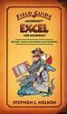 Field Guide to Microsoft Excel 97 by Stephen L. Nelson