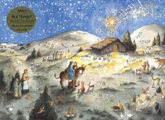 Away in a Manger Advent Calendar: 2004 by B. Watts
