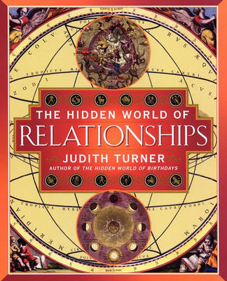 Hidden World of Relationships by Judith Turner