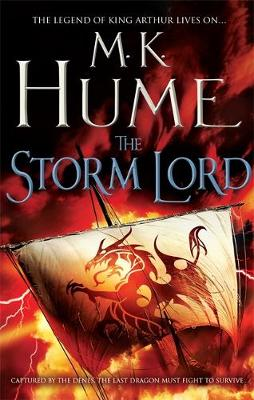 The Storm Lord: Twilight of the Celts Book II by M. K. Hume