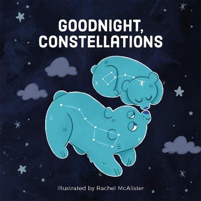 Goodnight, Constellations by Running Press