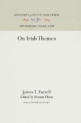 On Irish Themes by James T. Farrell