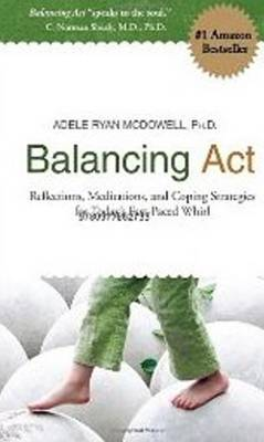 Balancing Act by Adele Ryan McDowell
