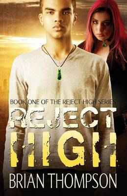 Reject High by Brian Thompson