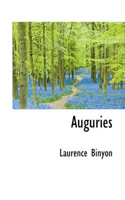 Auguries by Laurence Binyon