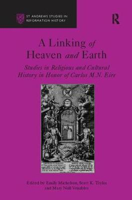A Linking of Heaven and Earth by Scott K. Taylor