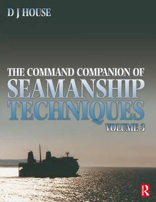 Command Companion of Seamanship Techniques by David House