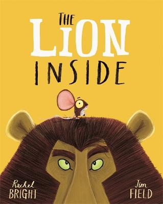 The Lion Inside by Rachel Bright
