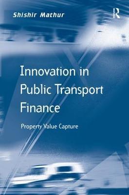 Innovation in Public Transport Finance by Shishir Mathur
