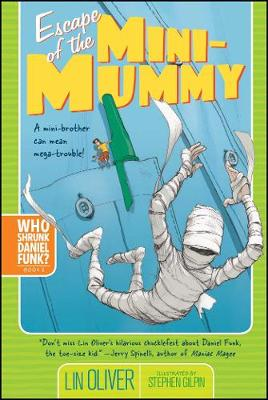 Escape of the Mini-Mummy by Lin Oliver