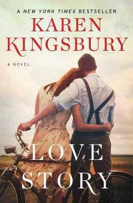 Love Story by Karen Kingsbury