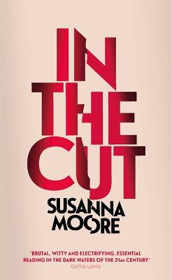 In the Cut by Susanna Moore