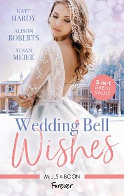 Wedding Bell Wishes/It Started at a Wedding.../The Wedding Planner and the CEO/Wedded for His Royal Duty by Kate Hardy