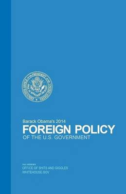 Barack Obama's Foreign Policy by Paul Kremenek