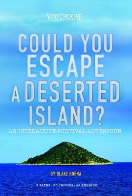 Could You Escape a Deserted Island by Blake Hoena