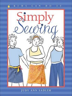 Simply Sewing by Judy Ann Sadler