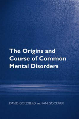 Origins and Course of Common Mental Disorders book