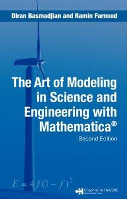 Art of Modeling in Science and Engineering with Mathematica by Diran Basmadjian