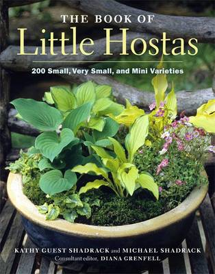 The Book of Little Hostas by Michael Shadrack