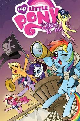 My Little Pony Friendship Is Magic Volume 4 by Heather Nuhfer