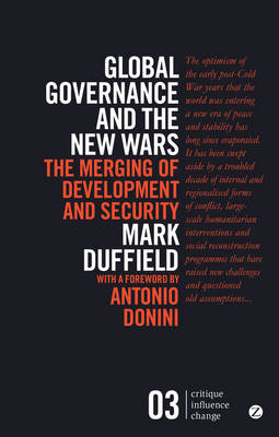 Global Governance and the New Wars by Mark R. Duffield