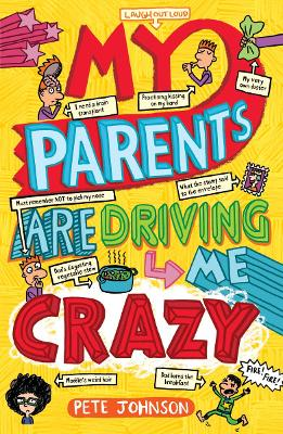 My Parents are Driving Me Crazy book