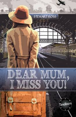 Dear Mum, I Miss You! by Stewart Ross