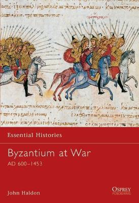 Byzantium at War by John F. Haldon