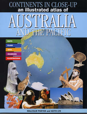 An Illustrated Atlas of Australia and the Pacific by Malcolm Porter