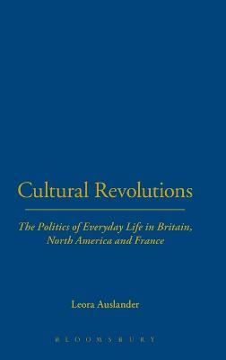 Cultural Revolutions by Leora Auslander