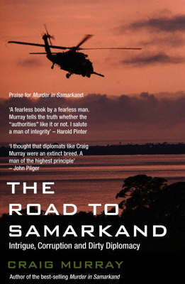 The Road to Samarkand: The Catholic Orangemen of Togo and Other Conflicts by Craig Murray
