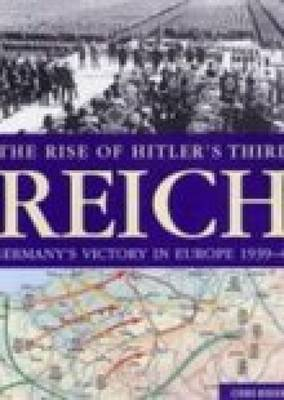 The Rise of Hitler's Third Reich by Chris Bishop