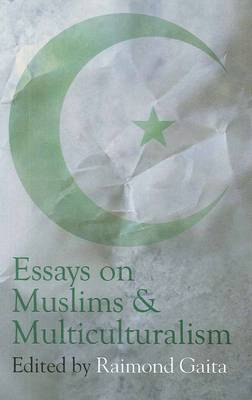 Essays on Muslims and Multiculturalism book