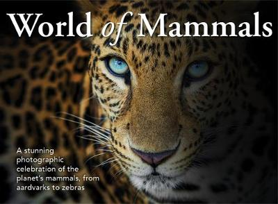 World of Mammals by New Holland Publishers