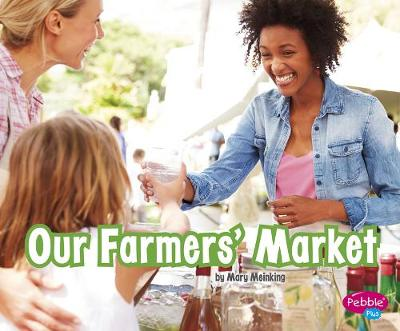 Our Farmers' Market by Mary Meinking